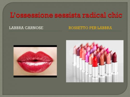 L'ossessione sessista radical chic